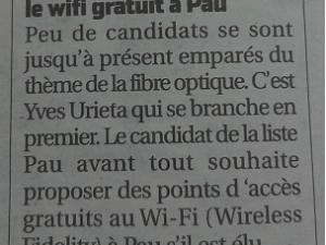 Yves Urieta confirme qu'il mettra en place  des  points  d 'accès gratuits au  Wi-Fi (Wireless Fidelity) sur Pau